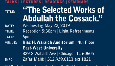 East-West Perspectives Talk by H. M. Naqvi on Wednesday May 22nd 2019 at 5:30PM